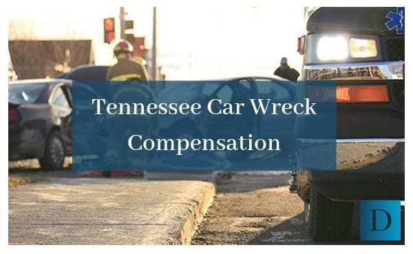 Car Wreck Compensation in Tennessee